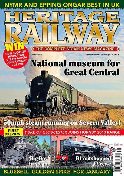 Heritage Railway 171 - December 20 - January 16,2013