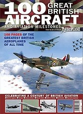Aeroplane - 100 Great British Aircraft & Aviation Milestones