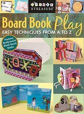 Board Book Play: Easy Techniques from A to Z