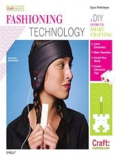 Fashioning Technology: A DIY Intro to Smart Crafting