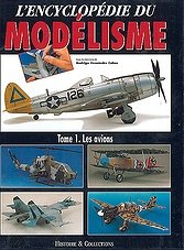 L'Encyclopedie du Modelisme Tome 1.Les Avions (French)