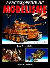L'Encyclopedie du Modelisme Tome 2.Les Blindes (French)