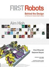 FIRST Robots: Aim High: Behind the Design