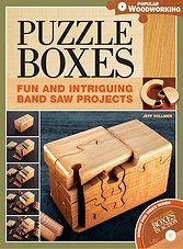 Popular Woodworking - Puzzle Boxes:Fun and Intriguing Bandsaw Projects