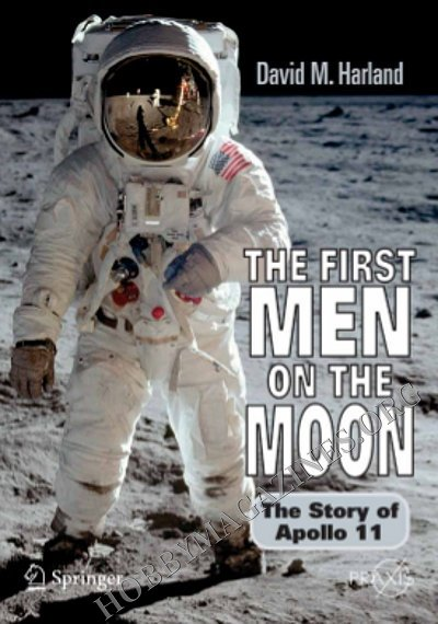 The First Men On The Moon The Story Of Apollo 11 187 Hobby