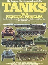The Illustrated Encyclopedia of the World's Tanks and Fighting Vehicles