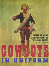 Cowboys in Uniform: Uniforms, Arms and Equipment