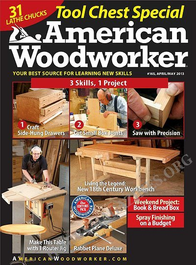 American Woodworker - April/May 2013