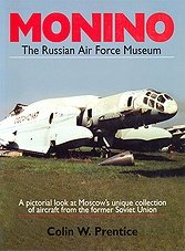 Monino: The Russian Air Force Museum