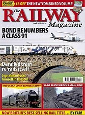 The Railway Magazine - April 2013