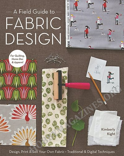 A Guide To Identifying Your Home Décor Style: A Field Guide To Fabric Design: Design, Print & Sell Your