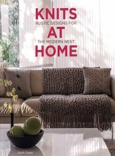 Knits at Home - Rustic Designs for the Modern Nest