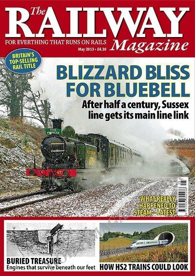 The Railway Magazine May 2013 187 Hobby Magazines Free