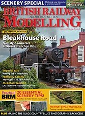 British Railway Modelling - April 2013
