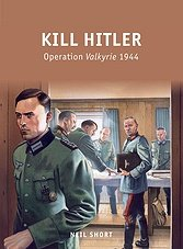 Kill Hitler: Operation Valkyrie 1944