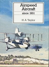 Putnam's History of Aircraft - Airspeed Aircraft since 1931