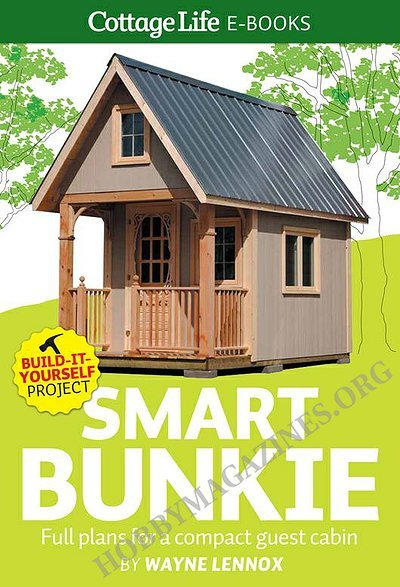 Smart Bunkie Full Plans For A Compact Guest Cabin Epub