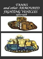 Blandford - Tanks and other Armoured Fighting Vehicles 1900-18