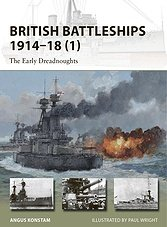 British Battleships 1914-1918 (1): The Early Dreadnoughts