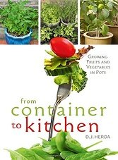 From Container to Kitchen: Growing Fruits and Vegetables in Pots (ePub)