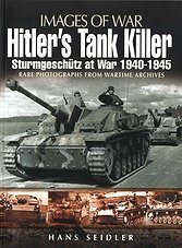 Images of War - Hitler's Tank Killer: Sturmgeschutz at War 1940-1945 (ePub)