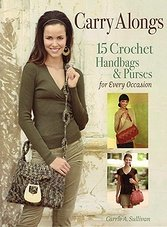 Carry Alongs: 15 Crochet Handbags & Purses for Every Occasion