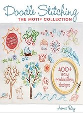 Doodle Stitching: The Motif Collection: 400+ Easy Embroidery Designs Автор: Aimee Ray