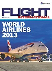 Flight International (Special Issue) - World Airlines 2013