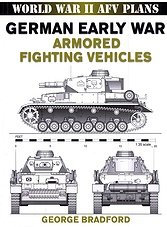 World War II AFV Plans - German Early War Armored Fighting Vehicles