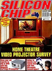 Silicon Chip - August 2006