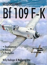 Messerschmitt Bf-109F-K. Development, Testing, Production