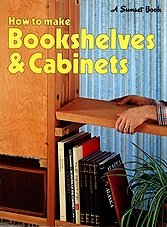 How to Make Bookshelves and Cabinets