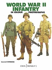 Europa Militaria 002 - World War II Infantry in Colour Photographs