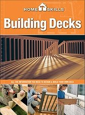 Home Skills: Building Decks