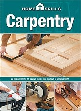 Home Skills: Carpentry