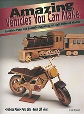 Amazing Vehicles You Can Make: Complete Plans and Assembly Drawings for Eight Different Models