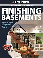 Black & Decker The Complete Guide to Finishing Basements (ePub)