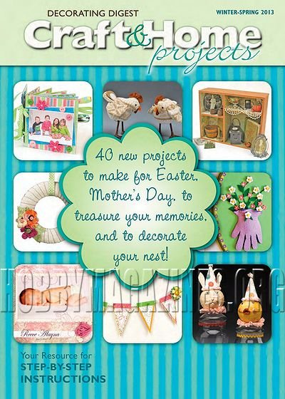 Craft & Home Projects - Winter-Spring 2013