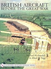 A Schiffer Aviation History - British Aircraft before the Great War