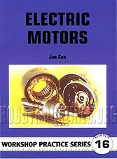 Workshop Practice Series 16 - Electric Motors