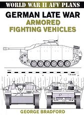 World War II AFV Plans - German Late War Armored Fighting Vehicles