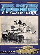 Tank Battles Of The Mid-East Wars (1) The Wars Of 1948-1973