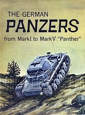Armor Series 2 - The German Panzers From Mark I To Mark V