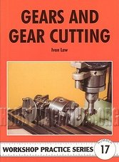 Workshop Practice Series 17 - Gears and Gear Cutting