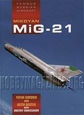 Famous Russian Aircraft - Mikoyan MiG-21