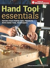 Hand Tool Essentials: Refine Your Power Tool Projects with Hand Tool Techni ...