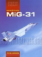 Famous Russian Aircraft - Mikoyan MiG-31