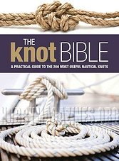 The Knot Bible: The Complete Guide to Knots and Their Uses by Nic Compton