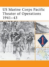 Battle Orders : US Marine Corps Pacific Theater of Operations 1941-1943