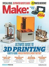 Make Special: Ultimate Guide to 3D Printing 2014